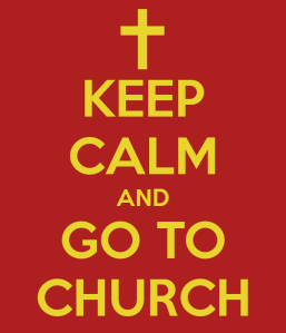 keep-calm-and-go-to-church-33