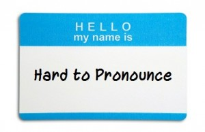 Hello-My-Name-Is-Hard-to-Pronounce-300x194