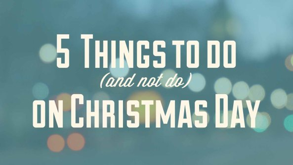5-things-christmas-day